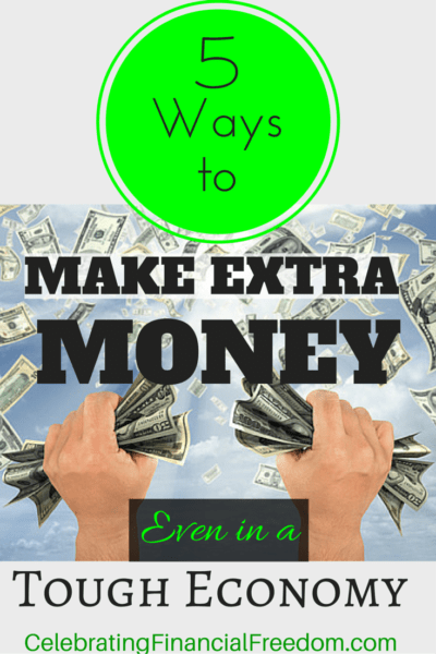 5 Ways to Make Extra Money, Even in a Tough Economy