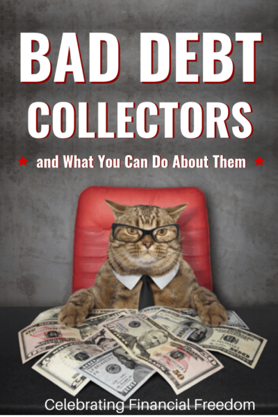 Bad Debt Collectors and What To Do About Them