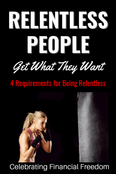 Relentless People Get What They Want 1