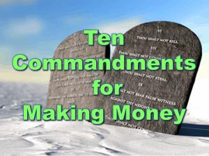 Ten Commandments For Making Money