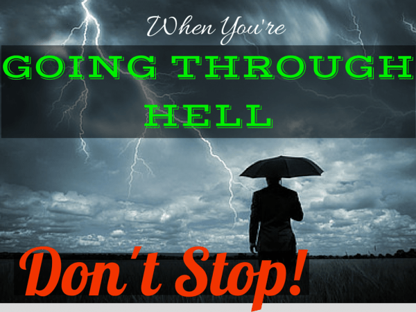 When You're Going Through Hell, Don't Stop overcome joyce meyer yolanda morgan