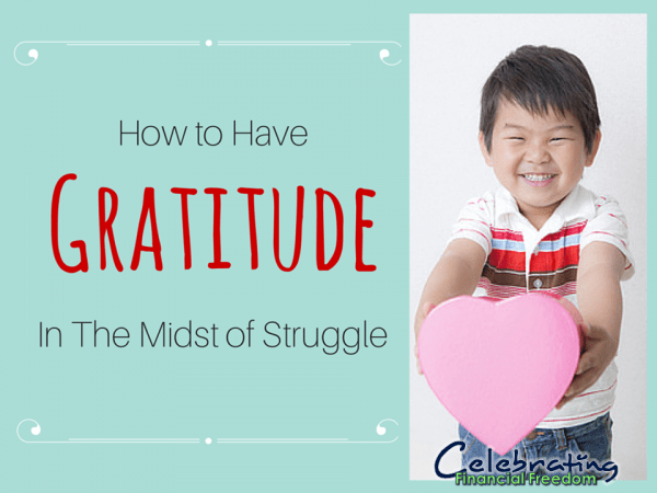 How to Have Gratitude in the Midst of Struggle
