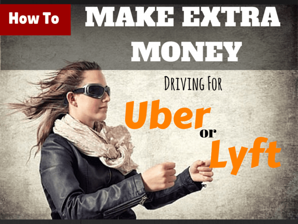 Money Making Idea #12- Ride Sharing Using Lyft and Uber