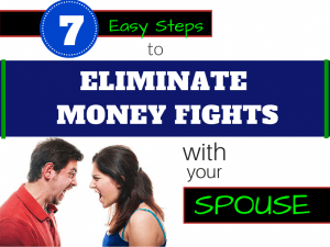 Eliminate Money Fights With Your Spouse fighting about money