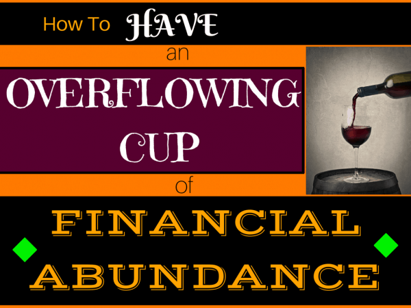 Havdalah overflowing cup abundance financial