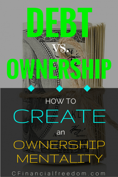 Debt vs. Ownership- How to Create an Ownership Mentality