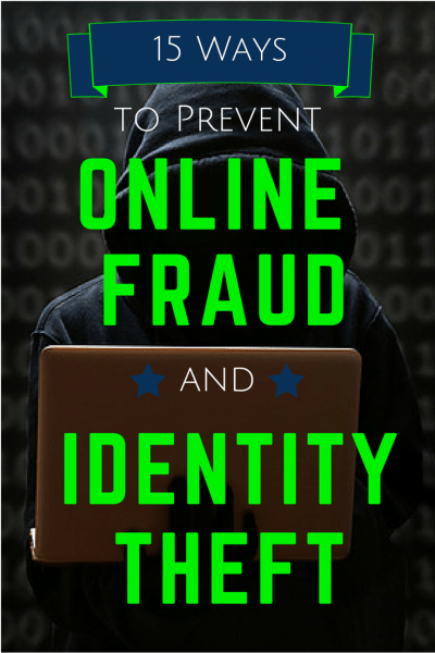15 ways to prevent online fraud and identity theft