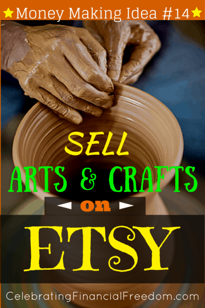 Money Making Idea #14- Sell Arts and Crafts on Etsy