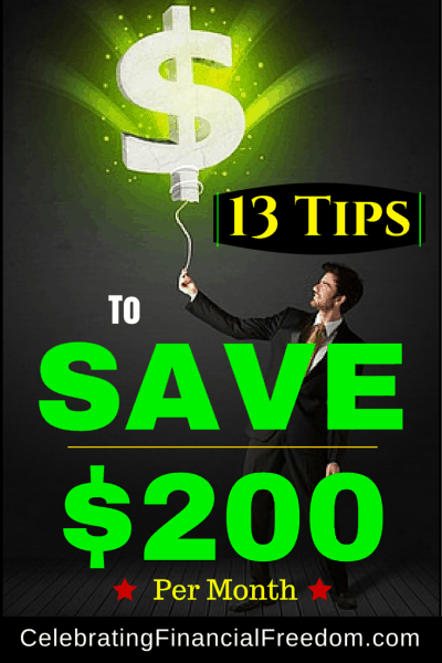 Thirteen Tips to Save 200 Per Month