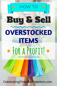 Money Making Idea #15- How to Buy & Sell Overstock Items For a Profit