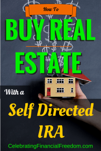 How To Buy Real Estate With a Self Directed IRA