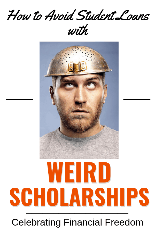 How to Avoid Student Loans with Weird Scholarships 1