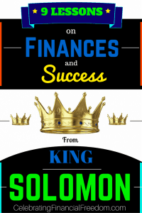 9 Lessons on Finances & Success from King Solomon