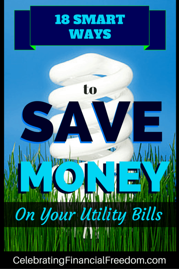 18 Smart Ways to Save Money on Your Utility Bills
