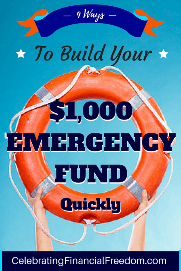 9 Ways to Build Your $1,000 Emergency Fund Quickly