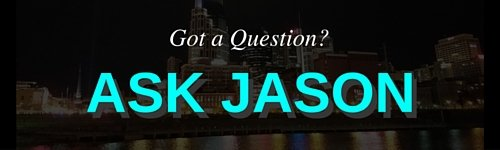 Got a Question- Ask Jason