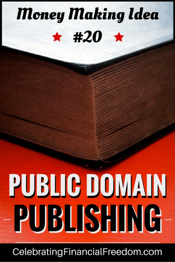 Money Making Idea- Public Domain Publishing
