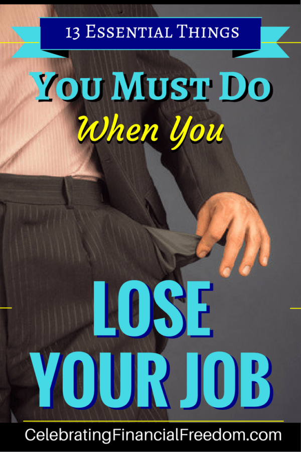 13 Essential Things You Must Do When You Lose Your Job