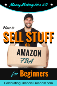 How to Sell Stuff on Amazon FBA for Beginners- Money Making Idea #21