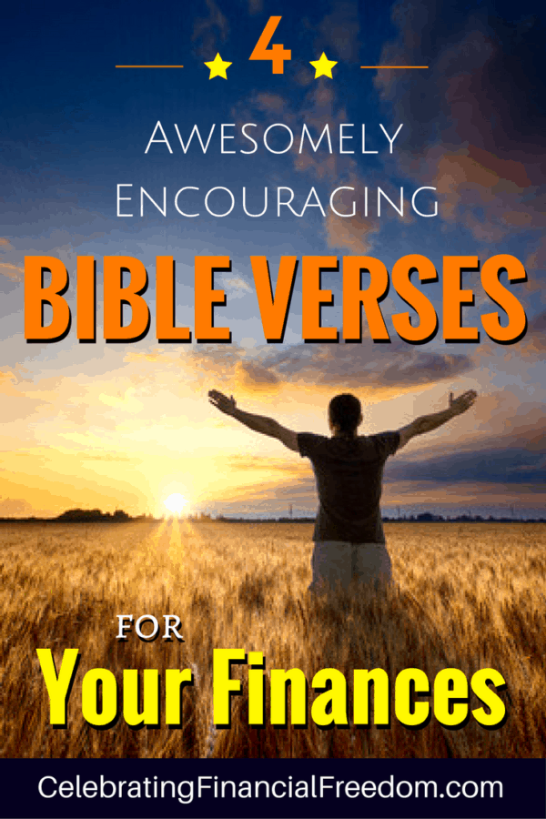 4 awesomely encouraging bible verses for your finances celebrating 4 awesomely encouraging bible verses for your finances celebrating financial freedom malvernweather Gallery