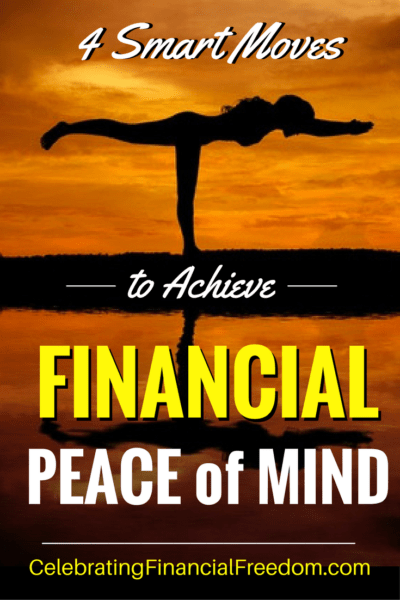 4 Smart Moves to Achieve Financial Peace of Mind 4