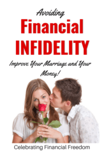 Avoiding Financial Infidelity- Improve Your Marriage and Your Money 2