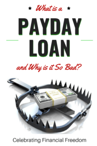 What is a Payday Loan and Why is it So Bad?