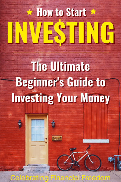 How to Start Investing- The Ultimate Beginner's Guide to Investing Your Money
