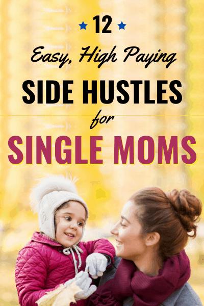 12 Easy, High Paying Side Hustles for Single Moms