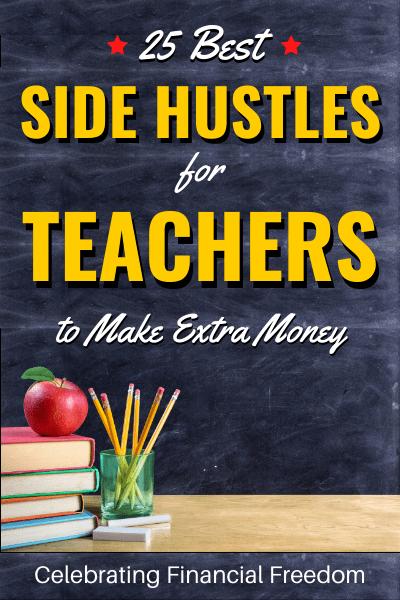 25 Best Side Hustles for Teachers to Make Extra Money